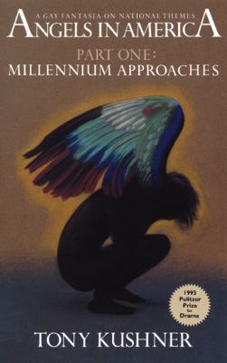 Angels in America, Part One: Millennium Approaches 9781559360616