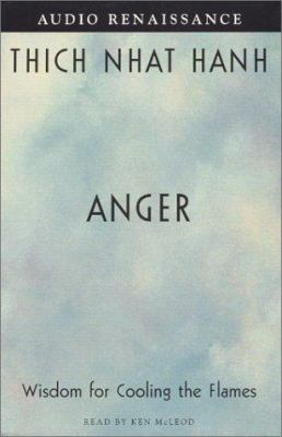 Anger: Wisdom for Cooling the Flames 9781559276696