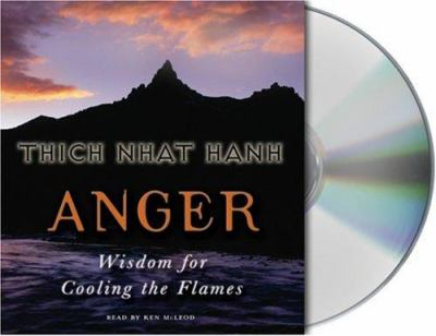 Anger: Wisdom for Cooling the Flames 9781559276702
