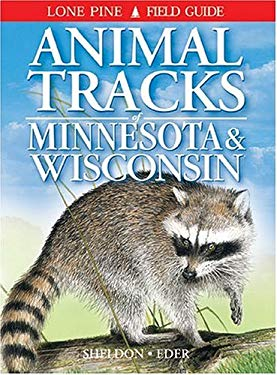 Animal Tracks of Minnesota & Wisconsin 9781551052502