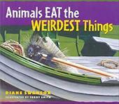 Animals Eat the Weirdest Things 6834732