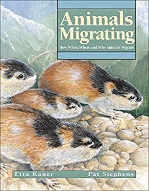 Animals Migrating: How, When, Where and Why Animals Migrate 9781553375487