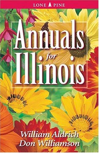 Annuals for Illinois 9781551053806