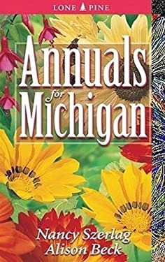 Annuals for Michigan 9781551053462