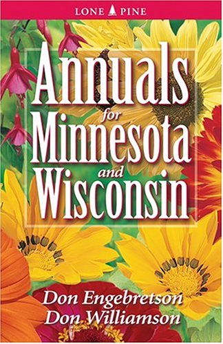 Annuals for Minnesota & Wisconsin 9781551053813