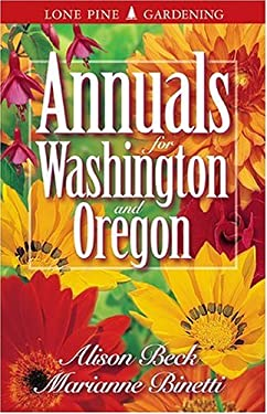 Annuals for Washington and Oregon 9781551051604
