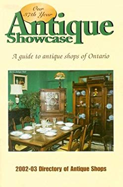 Antique Showcase Directory: A Guide to Antique Shops of Ontario 9781550414868