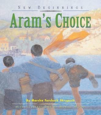 Aram's Choice 9781550413540