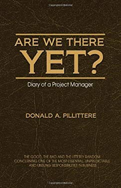 Are We There Yet? Diary of a Project Manager 9781554890293