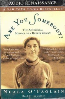 Are You Somebody?: The Accidental Memoir of a Dublin Woman 9781559275699