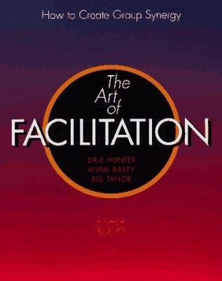 Art of Facilitation 9781555611019
