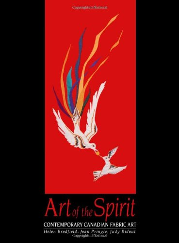 Art of the Spirit: Contemporary Canadian Fabric Art 9781550021523