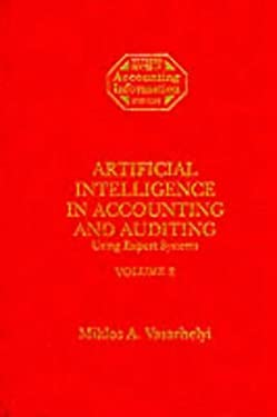 Artificial Intelligence in Accounting & Auditing: Using Expert Systems 9781558760554