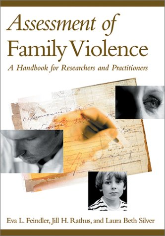 Assessment of Family Violence: A Handbook for Researchers and Practitioners 9781557989000