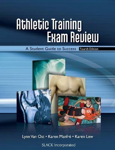 Athletic Training Exam Review: A Student Guide to Success 9781556428548