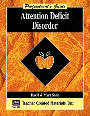 Attention Deficit Disorder a Professional's Guide 9781557348838