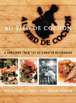 Au Pied de Cochon: The Album 9781553653912
