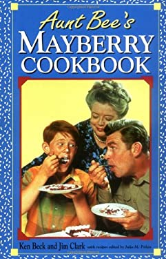Aunt Bee's Mayberry Cookbook 9781558530980