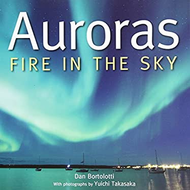 Auroras: Fire in the Sky 9781554076819