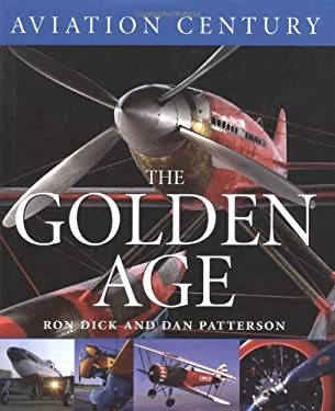 Aviation Century the Golden Age 9781550464092