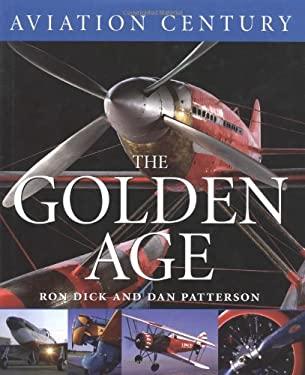 Aviation Century the Golden Age
