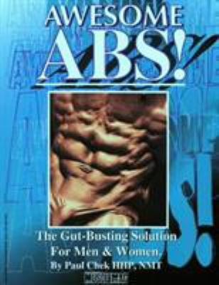 Awesome ABS: The Gut-Busting Solution for Men and Women 9781552100028