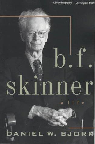 B.F. Skinner: A Life 9781557984166