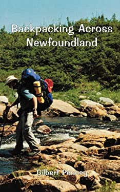 Backpacking Across Newfoundland 9781550811513