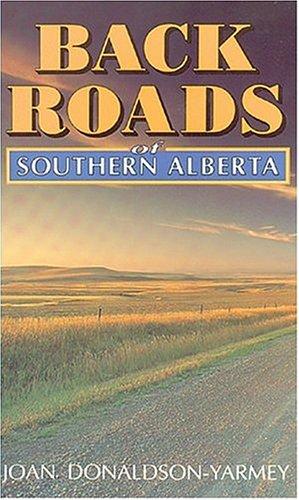 Backroads of Southern Alberta 9781551050218