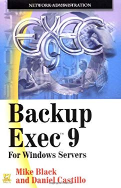 Backup Exec 9: For Windows Servers 9781556220890