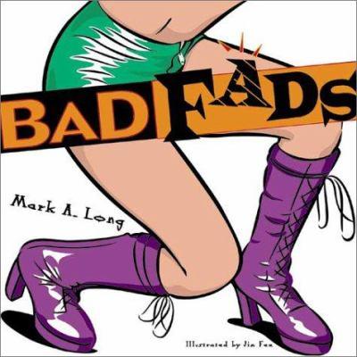 Bad Fads 9781550224917