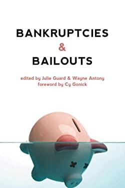 Bankruptcies & Bailouts 9781552663134