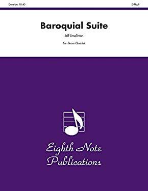 Baroquial Suite: Score & Parts 9781554720910