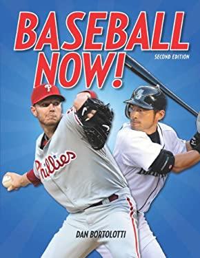 Baseball Now! 9781554078264