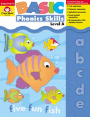 Basic Phonics Skills: Level A 9781557999665