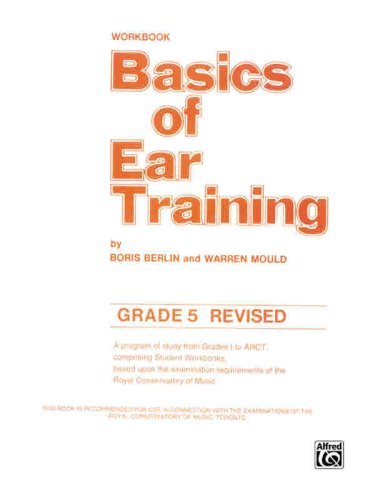 Basics of Ear Training: Grade 5 9781551220147