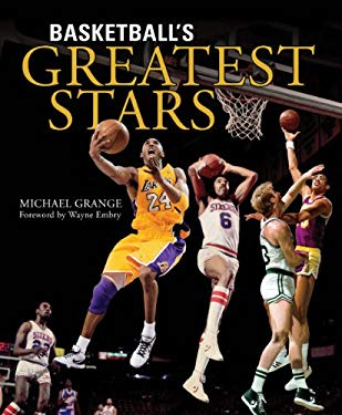 Basketball's Greatest Stars 9781554079797