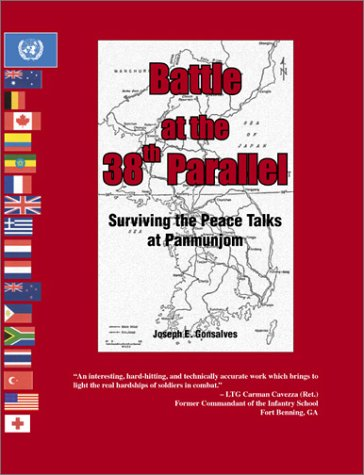 Battle at the 38th Parallel: Surviving the Peace Talks at Panmunjom 9781555715526