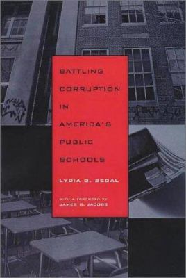 Battling Corruption in America's Public Schools 9781555535841