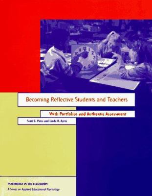 Becoming a Reflective Student and Teacher 9781557982520