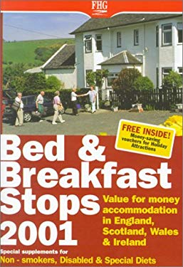 Bed & Breakfast Stops in England, Scotland, Wales & Ireland: Value for Money Accommodation 9781556509162