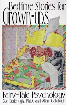 Bedtime Stories for Grown-Ups 9781558743618