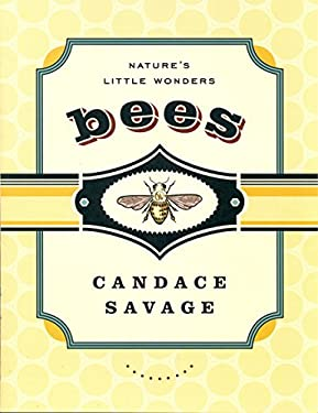 Bees: Nature's Little Wonders 9781553653219