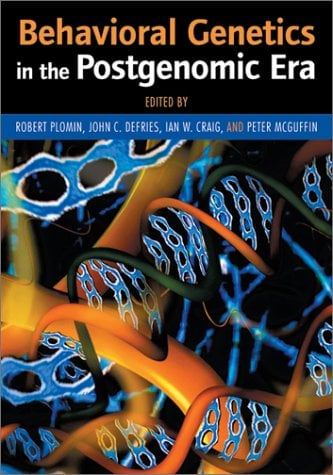 Behavioral Genetics in the Postgenomic Era 9781557989260