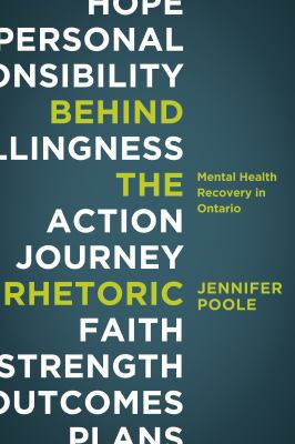 Behind the Rhetoric: Mental Health Recovery in Ontario 9781552664179