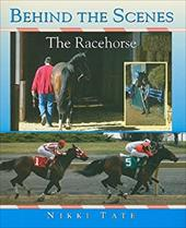 Behind the Scenes: The Racehorse