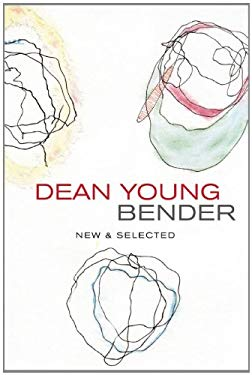 Bender: New and Selected Poems 9781556594038