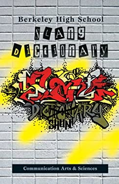 Berkeley High School Slang Dictionary 9781556435218