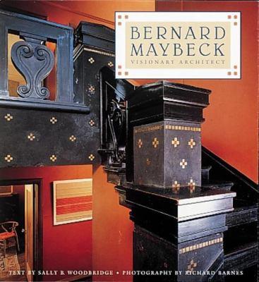 Bernard Maybeck: Visionary Architect 9781558592803