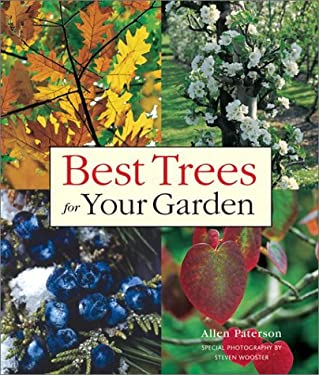 Best Trees for Your Garden 9781552977699